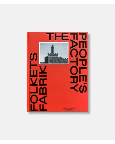 Folkets fabrik - Peoples Factory