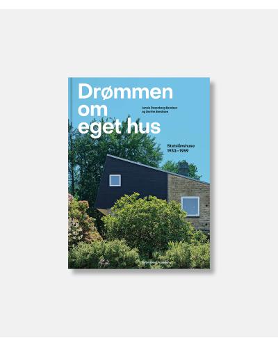 Drømmen om eget hus - Statslånshuse 1933-1959